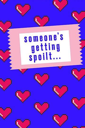 Someones Getting Spoilt Gift Voucher