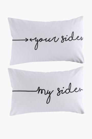 My Side 2 Pack Standard Pillowcase