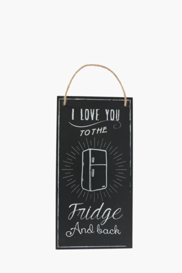 Love The Fridge Chalkboard Sign