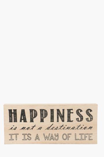 Happiness Standing Plaque