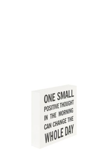 One Small Positive Standing Plaque