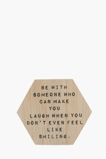 Be With Someone Hexagon Plaque