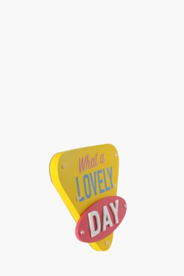What A Lovely Day Led Sign