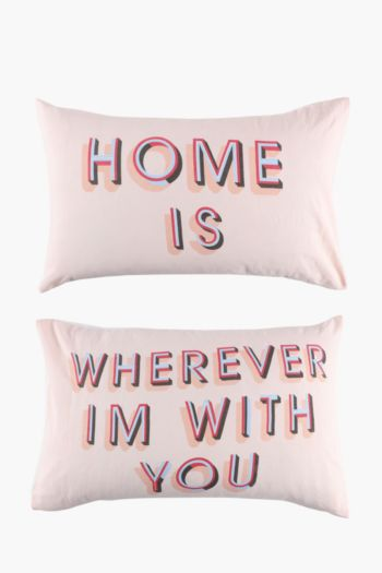 Home Is 2 Pack Standard Pillowcase